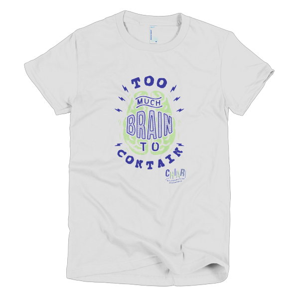 Too Much Brain To Contain Women's Tee - White