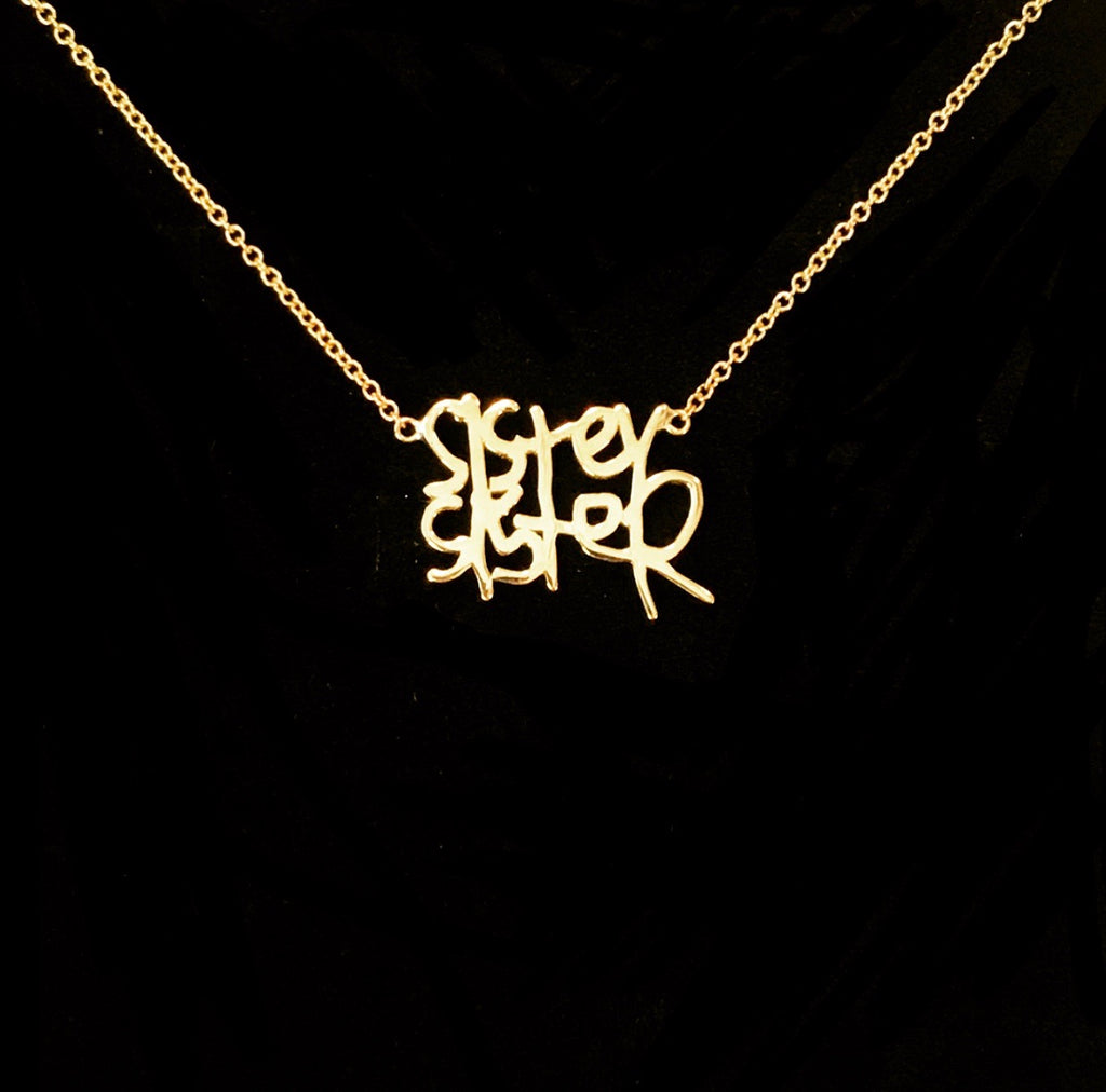 "Sincerely x Mama and Tata ""SISTER"" Necklace"