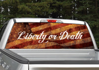 Liberty Or Death American Flag Distressed Rear Window Decal