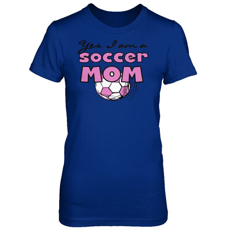 Yes I am a Soccer Mom