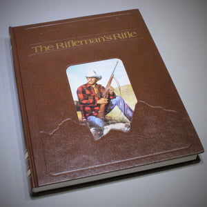 The Rifleman's Rifle Book by Roger Rule