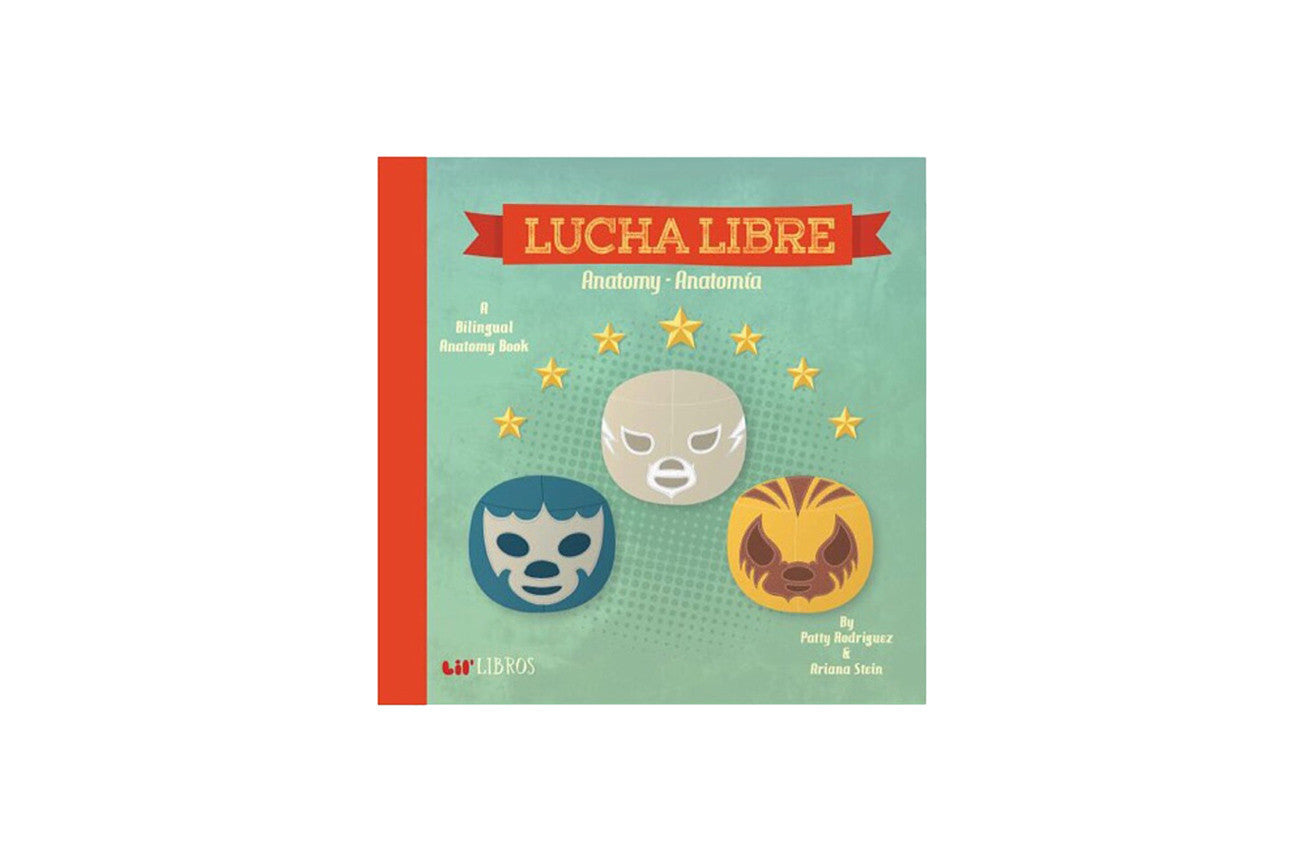 Lucha Libre by Lil Libros