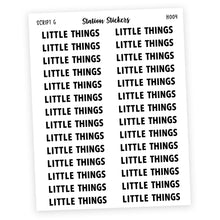 Load image into Gallery viewer, HEADER • LITTLE THINGS - Station Stickers