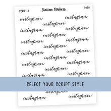 Load image into Gallery viewer, INSTAGRAM • SCRIPTS - Station Stickers
