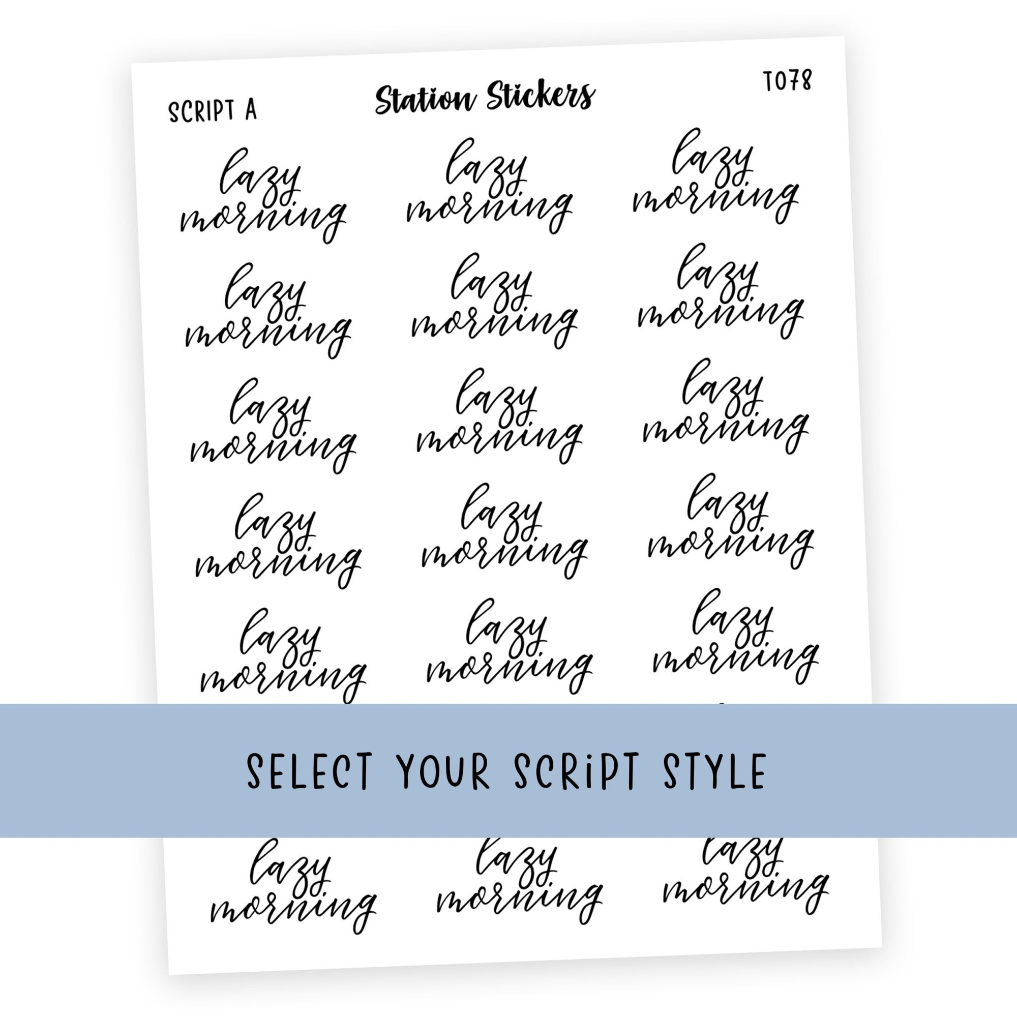LAZY MORNING • SCRIPTS - Station Stickers
