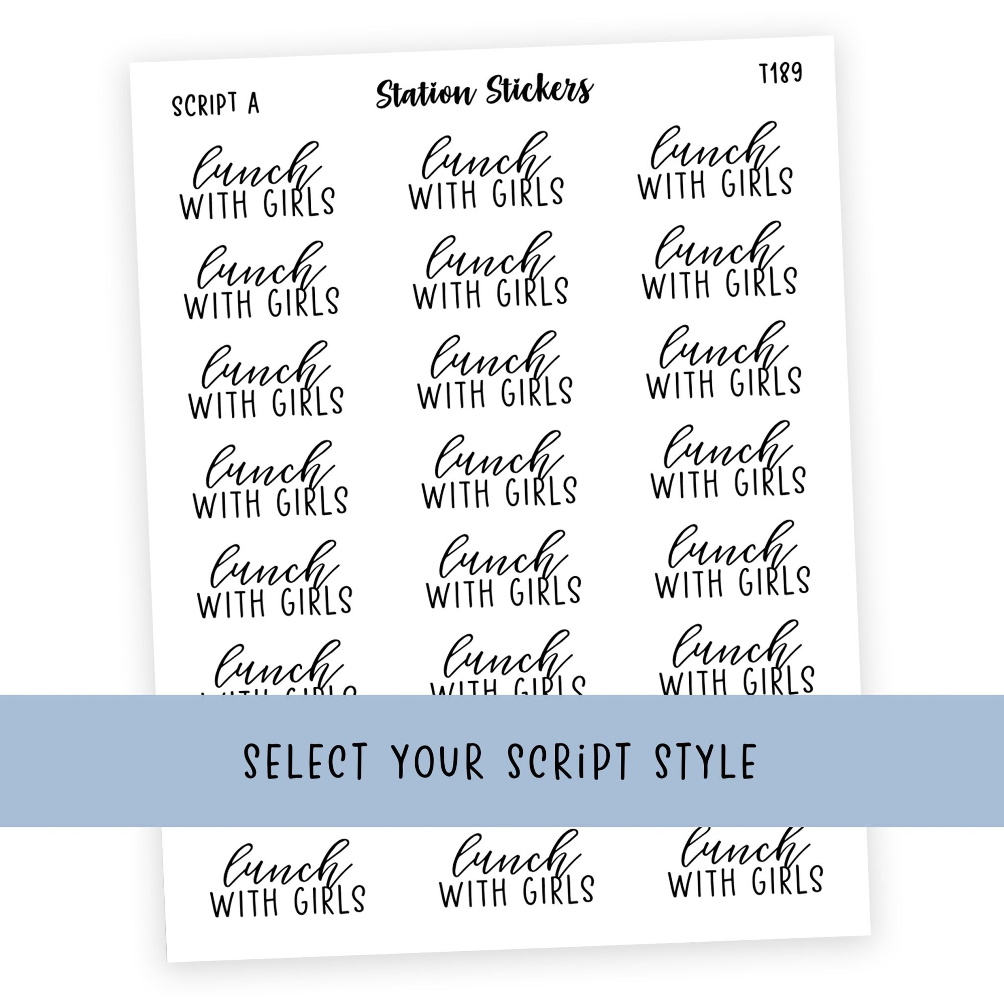 LUNCH WITH THE GIRLS • SCRIPTS - Station Stickers