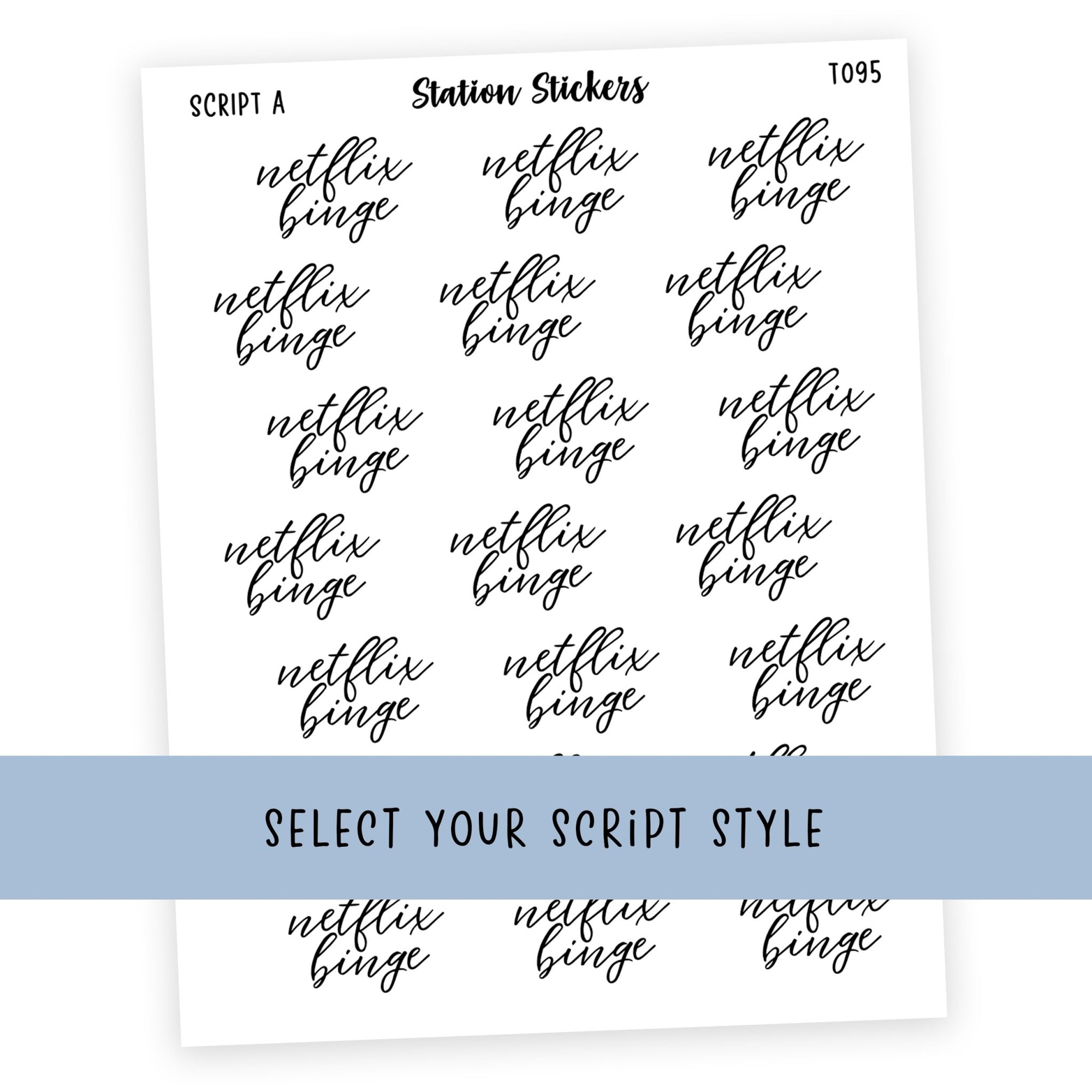 NETFLIX BINGE • SCRIPTS - Station Stickers