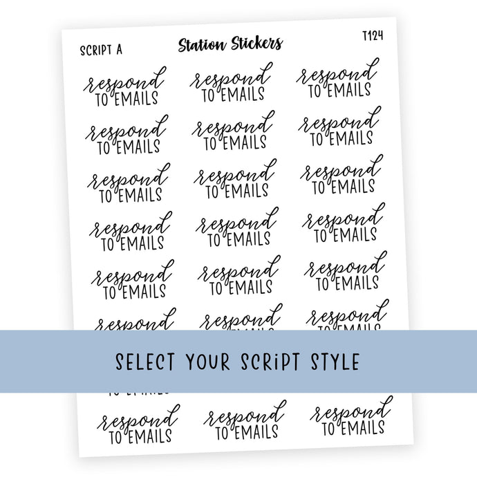RESPOND TO EMAILS • SCRIPTS - Station Stickers
