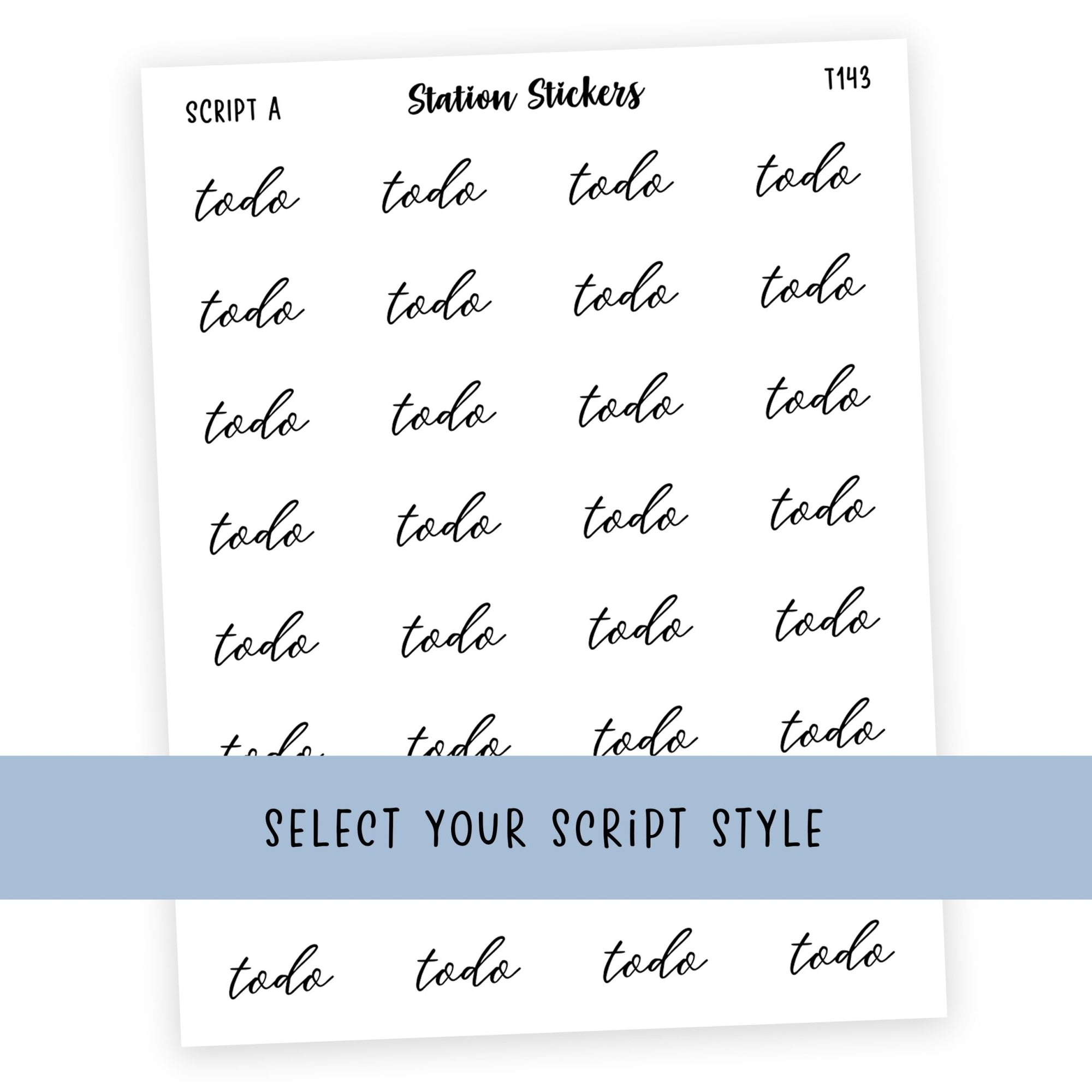 TO DO • SCRIPTS - Station Stickers