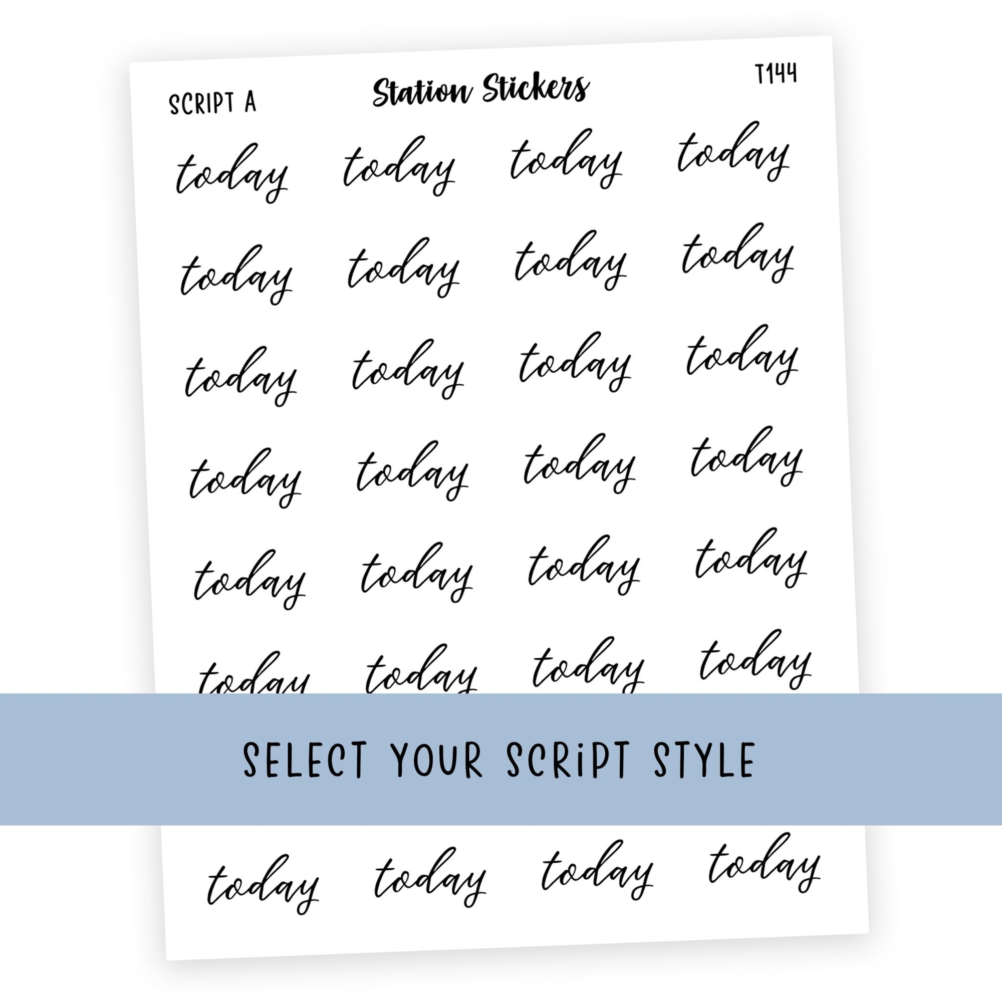 TODAY • SCRIPTS - Station Stickers