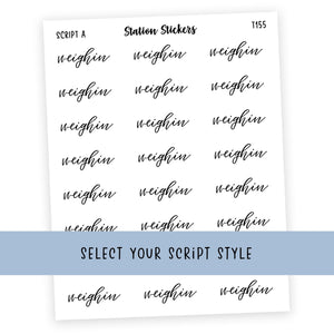 WEIGH IN • SCRIPTS - Station Stickers