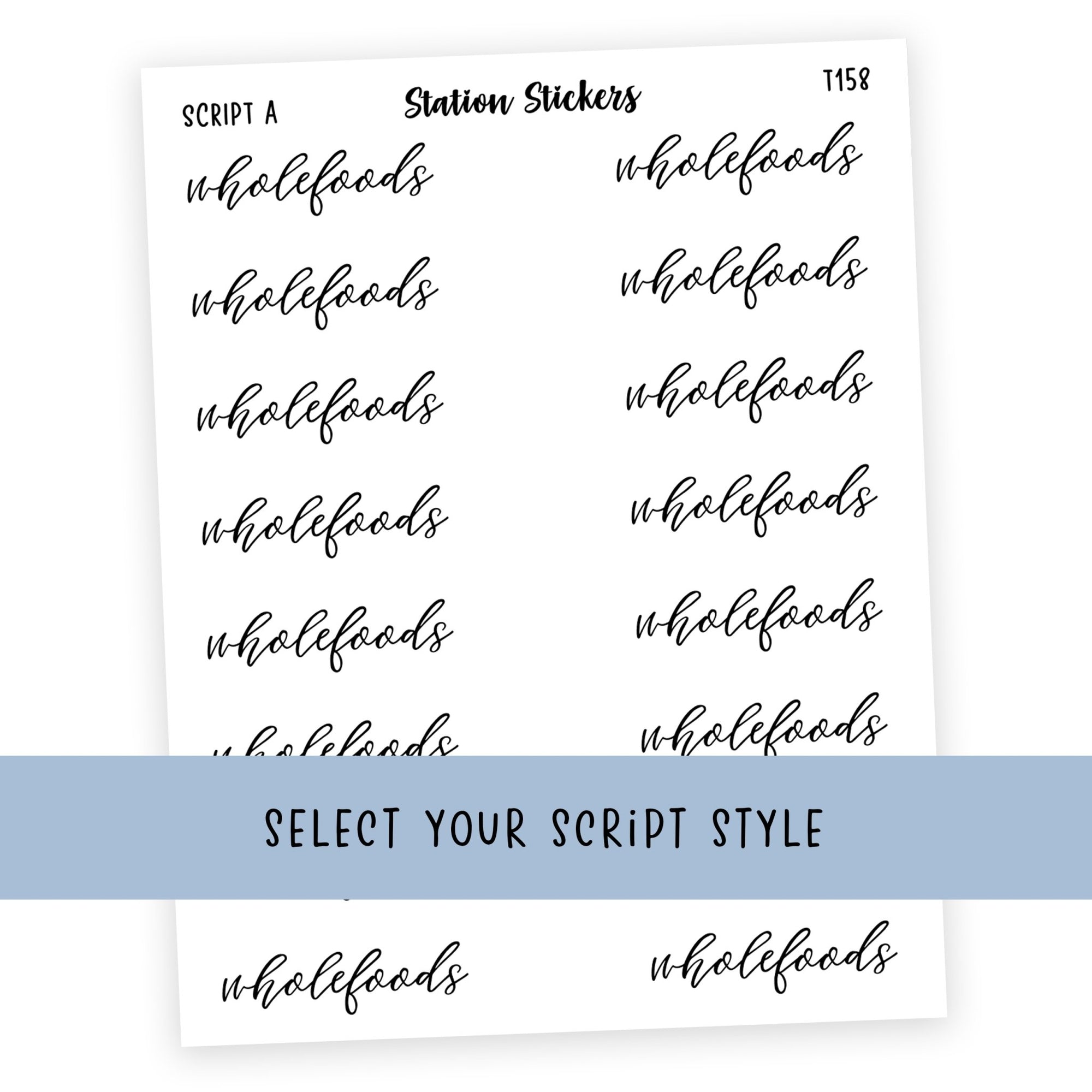 WHOLEFOODS • SCRIPTS - Station Stickers