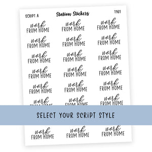 WORK FROM HOME • SCRIPTS - Station Stickers