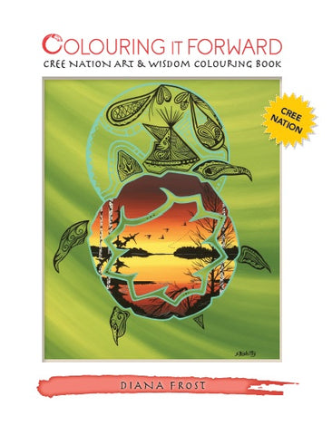 Cree Nation Art & Wisdom Colouring Book - colouringitforward