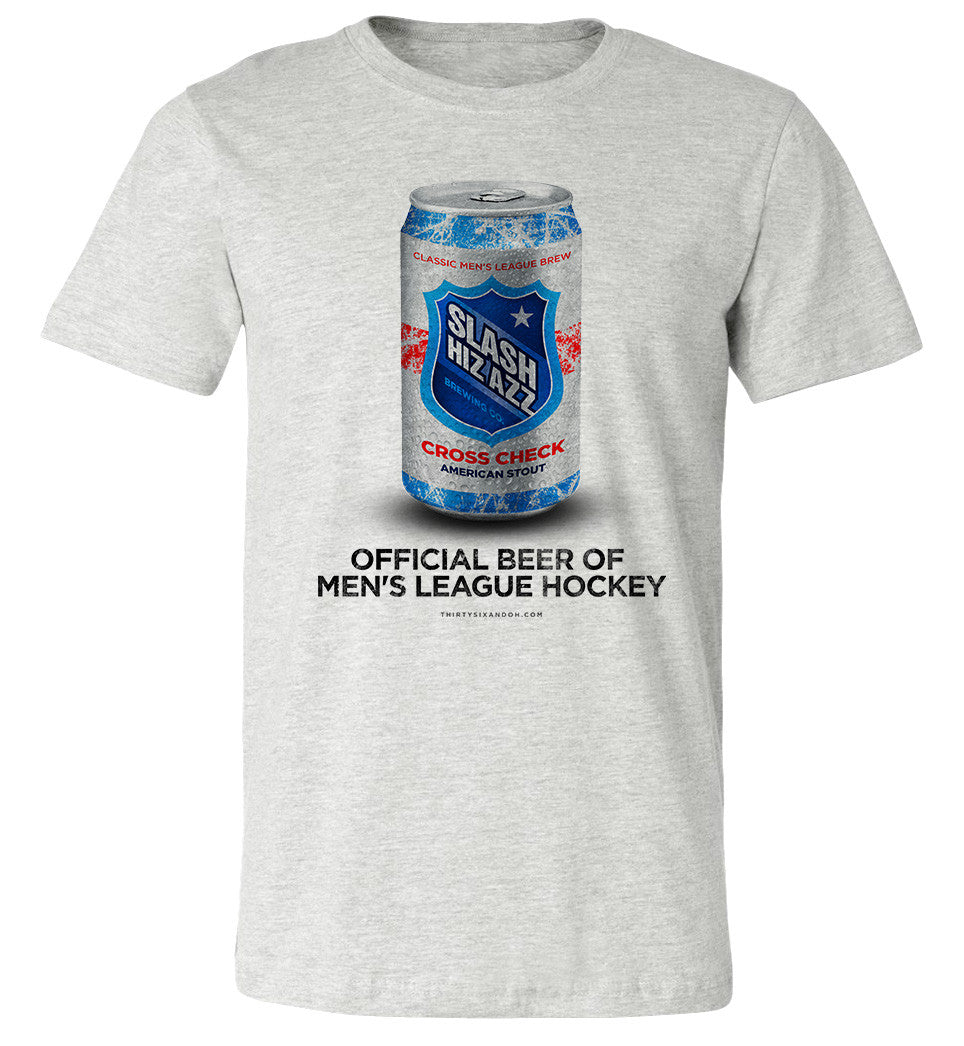 Slash HIZ AZZ Beer. The Official Beer of Men's League Hockey - Thirty Six and Oh!