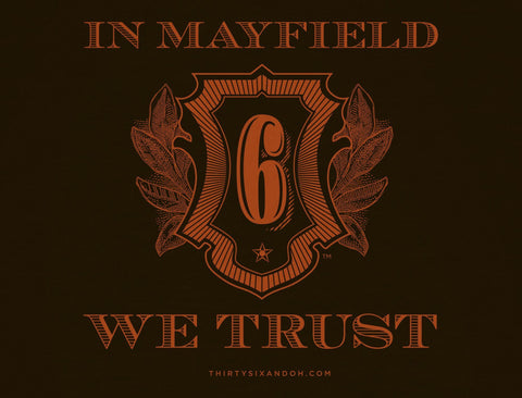 IN MAYFIELD WE TRUST
