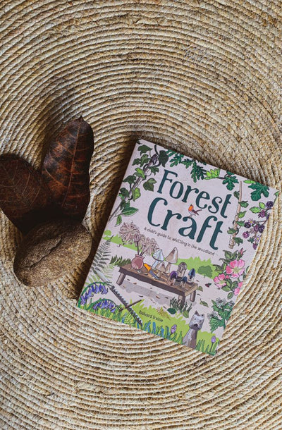 Forest Craft : A Childs Guide to Whittling in the Woodland