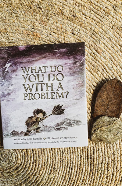 What Do You Do With A Problem | Children's Educational Story Book's From Tonketti