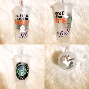 Here For The Boo's Personalized Starbucks Reusable Tumbler