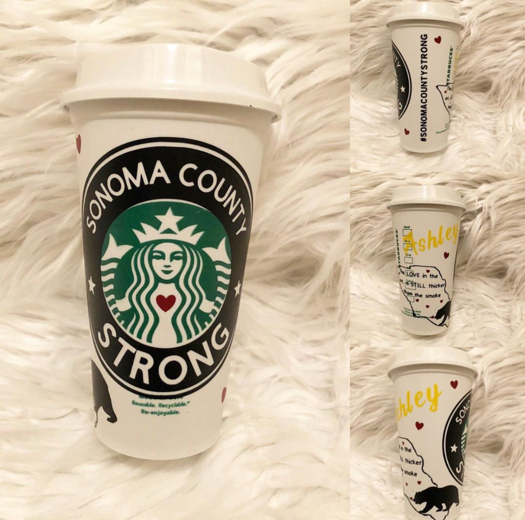 Sonoma County Strong Custom Starbucks Reusable Tumbler
