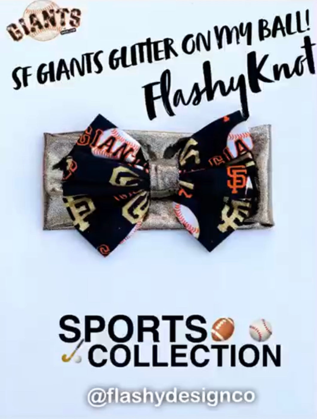 SAN FRANCISCO GIANTS!  Flashy Knot