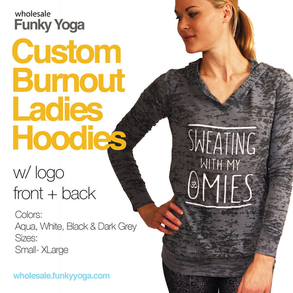 16-PACK Burnout Hoodies Ladies Custom Logo Front + Back