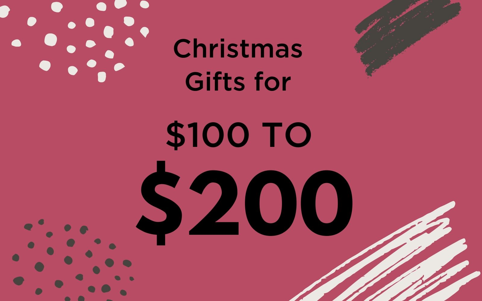 Gifts for Her | $100 - $200