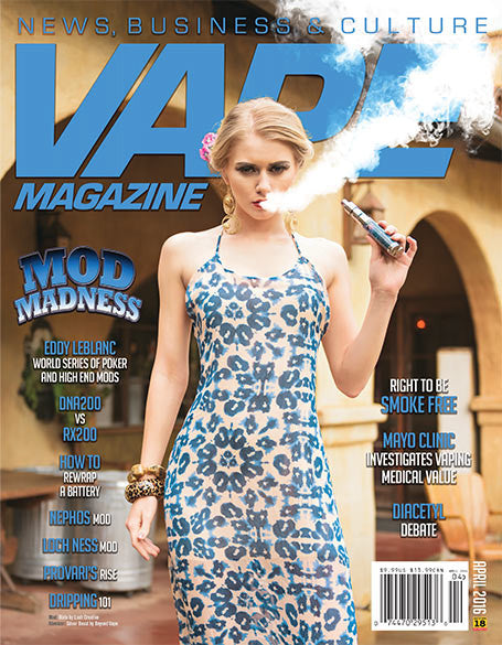VAPE MAGAZINE APRIL 2016