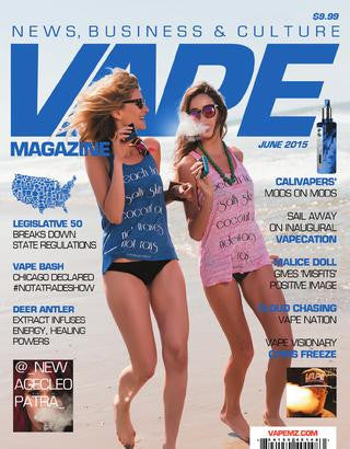 VAPE MAGAZINE JUNE 2015