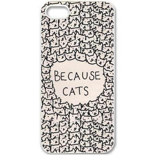 Because Cats iPhone 4/5/6 Case