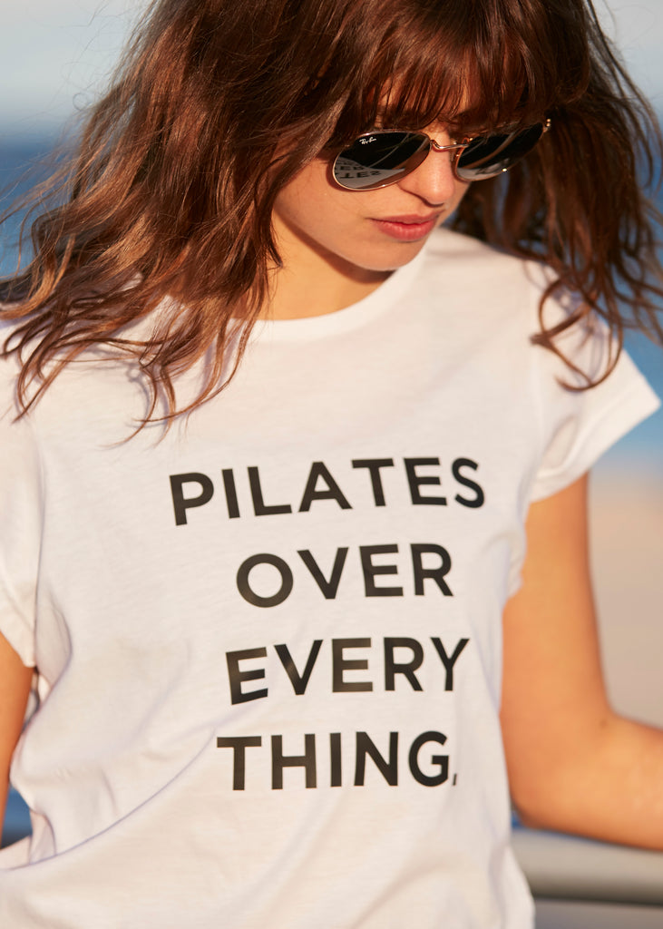 """Pilates Over Everything"" Tshirt"
