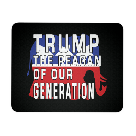 Trump the generation of our Reagan Mouse Pad
