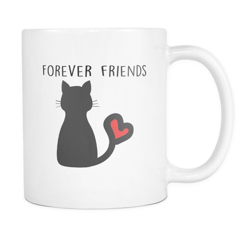 Drinkware - Forever Friends With My Cat Mug 11oz
