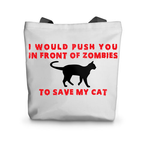 Tote Bag - I Push In Front Of Zombies To Save My Cat Tote Bag - FREE SHIPPING