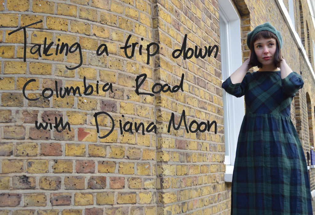 Taking a trip down Columbia Road with Diana Moon