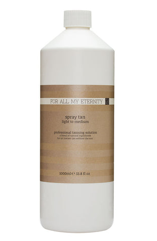 1 Litre Spray Tan Solution - Light/Medium 8% DHA - For All My Eternity