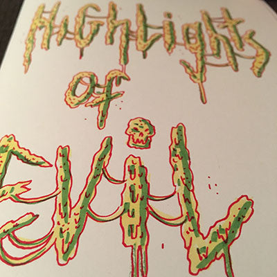 HIGHLIGHTS OF EVIL ZINE