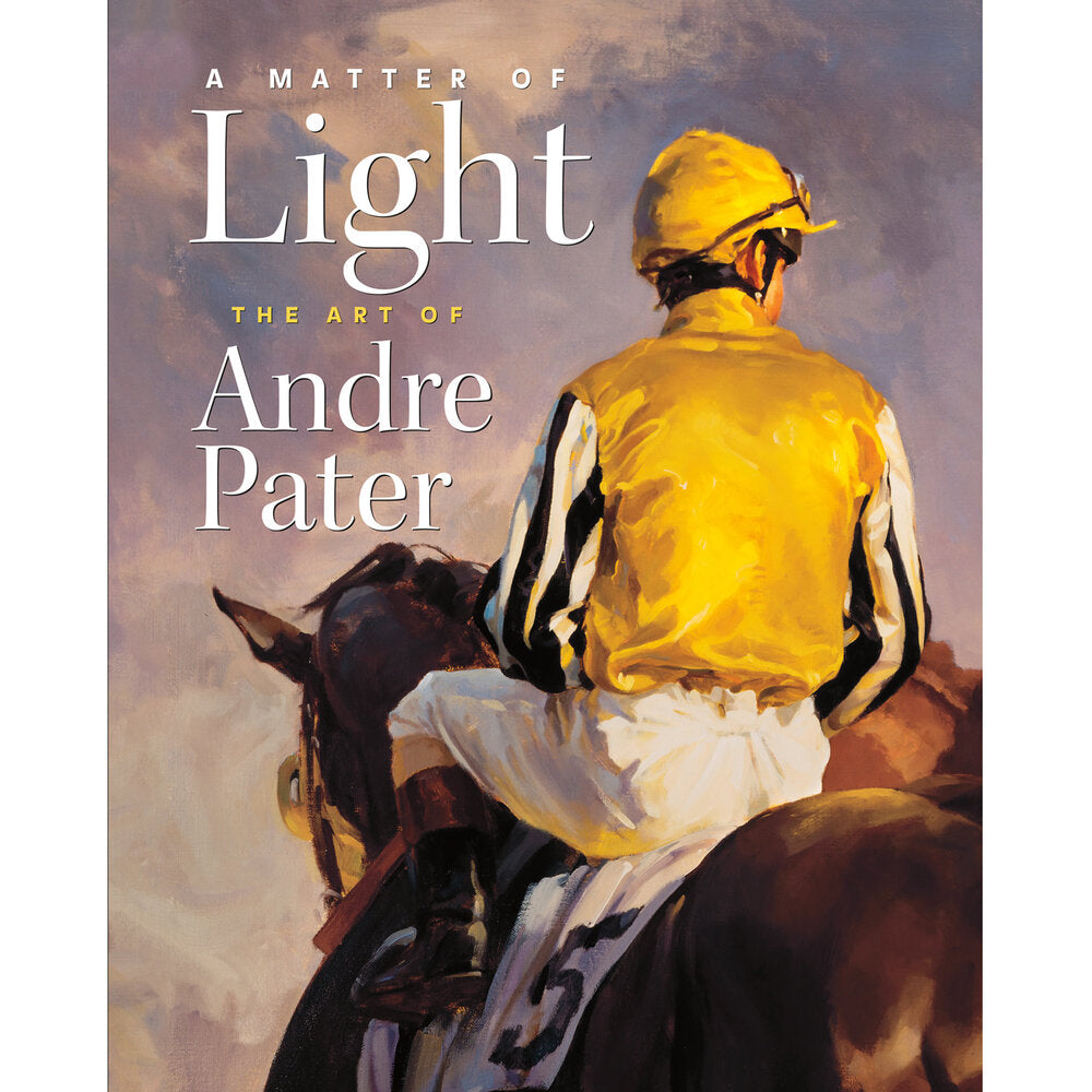 A Matter of Light: the Art of Andre Pater