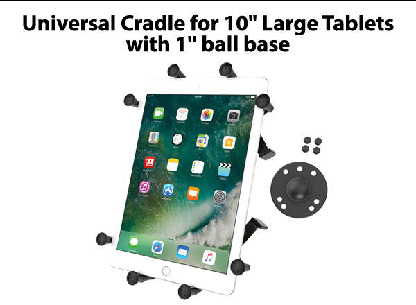 "Universal Cradle for 10"" Large Tablets with 1'' Ball base"