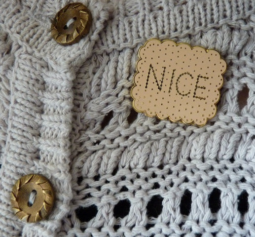 NICE Biscuit Pin Brooch - Kate Garey