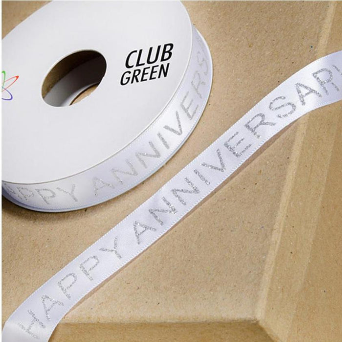 Happy Anniversary Ribbon- 15mm White/ Silver