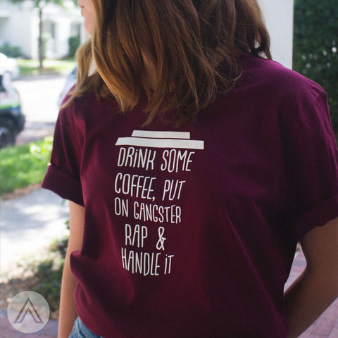 [2017] - Drink Coffee & Handle It Unisex Crew Neck Tee