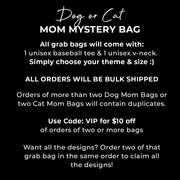 Dog OR Cat Mom Mystery Grab Bag