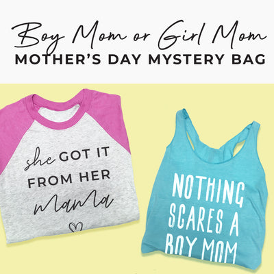 Boy Mom or Girl Mom - Mystery Bag