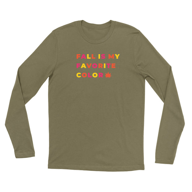 Fall Is My Favorite Color - Unisex Long Sleeve