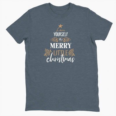Have Yourself a Merry Little Christmas - Unisex Crewneck Tee