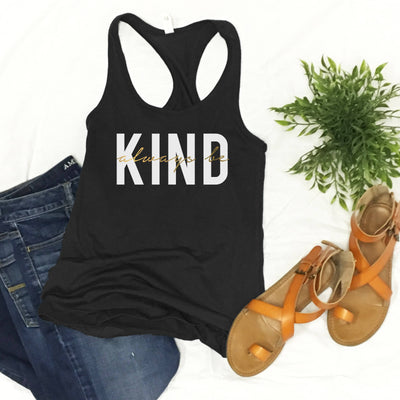 Always Be Kind - Fitted Tank