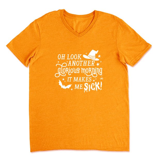 Oh Look, Another Glorious Morning - Unisex V-Neck