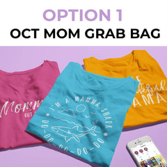 October Mom Grab Bag - Option 1 Designs