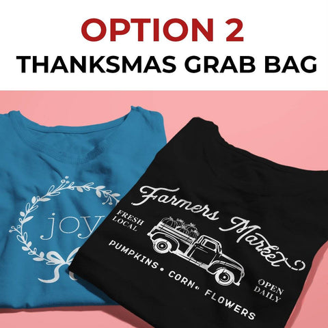 Thanksmas Grab Bag - Option 2 Designs